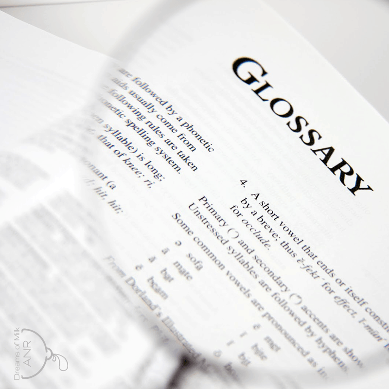 Glossary of ANR ABF Terms - Dreams of Milk ANR
